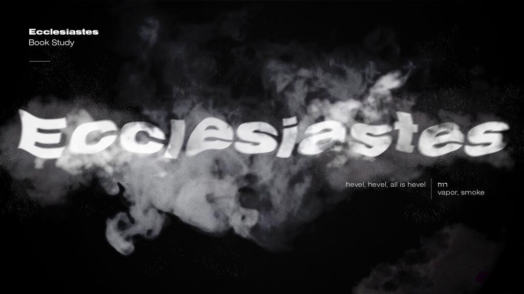 Ecclesiastes Smoke large preview