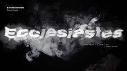Ecclesiastes Smoke  PowerPoint image 1