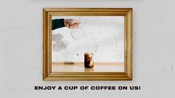 Enjoy a Cup of Coffee On Us!  PowerPoint image 1