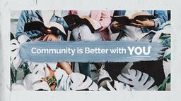 Community Is Better With YOU  PowerPoint image 1