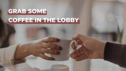 Grab Some Coffee in the Lobby  PowerPoint image 1