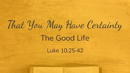 Luke 10:25-42