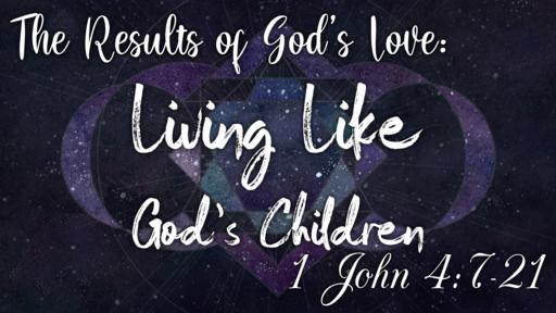 Living Like God's Children