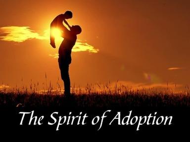 Spirit of Adoption  05232021