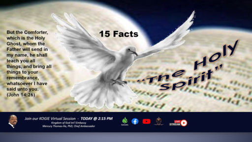 The Holy Spirit (15 Facts) by Mercury Thomas-Ha, Phd | 2Day @ 3:00 PM 052321