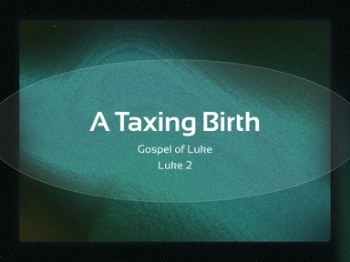 A Taxing Birth