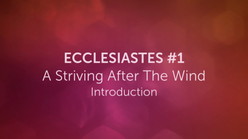 Ecclesiastes #1