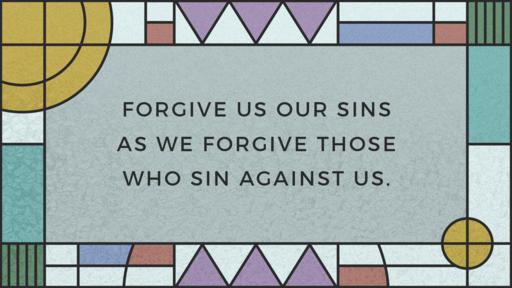Sunday Night Prayer Study - Forgive us our debts