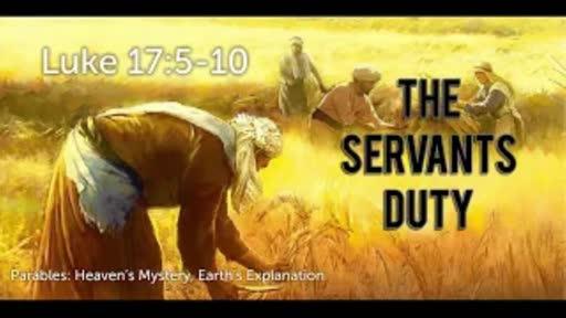 Parables The Servants Duty -Luke 17:-5-10
