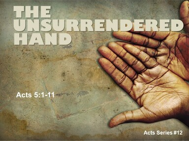 2021-05-30 THE UNSURRENDERED HAND