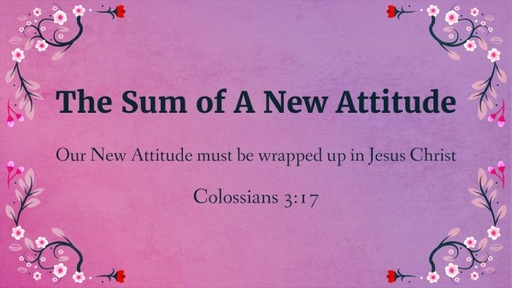 The Sum of A New Attitude