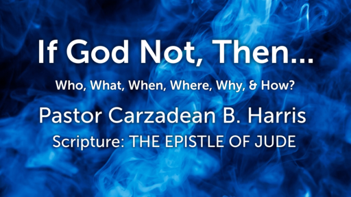 If Not God, Then ...Who, What, When, Where, Why, & How