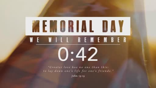 5/30/21 - Let's Take a Minute to Remember