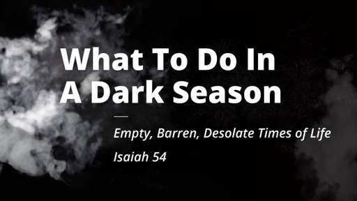 What To Do In A Dark Season 5/30/2021