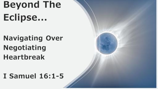 May 30, 2021 Sun a.m.  1 Samuel 16:1-5