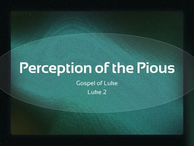 Perception of the Pious