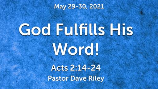 God Fullfills His Word!