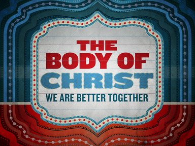"""""""The Body of Christ"""""""
