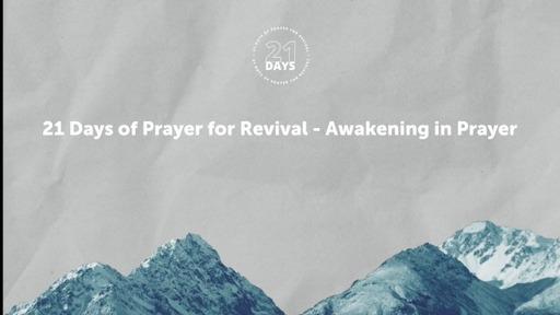 21 Days of Prayer for Revival - Awakening in Prayer