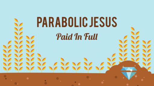 Parabolic Jesus - Paid In Full