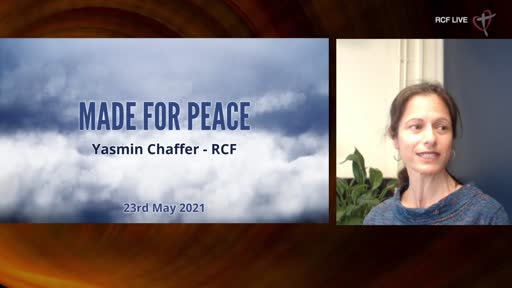 230521 RCF Teaching Service - Yasmin Chaffer - Made for peace