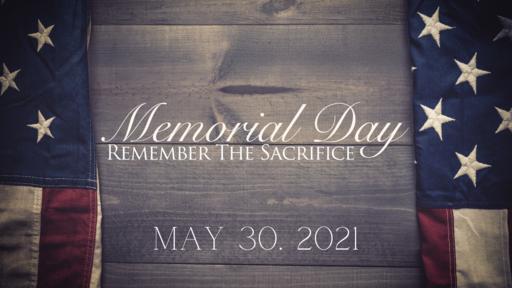 Memorial Day 2021: A Reason for War