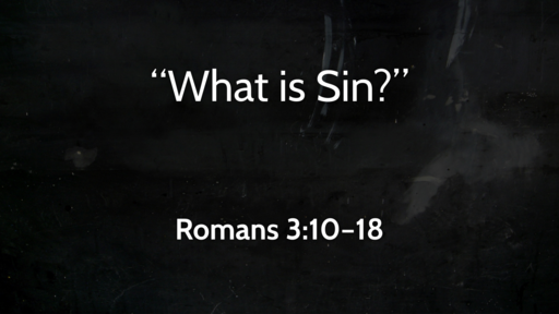 """""""What is Sin?"""" 