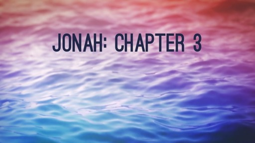 Jonah: Chapter 3