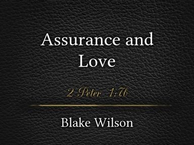 Assurance and Love