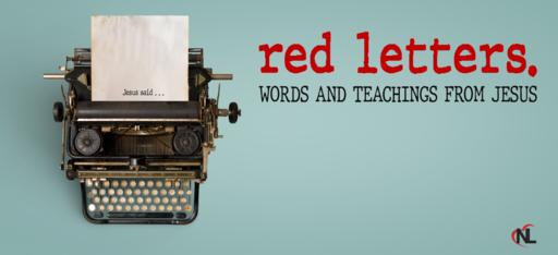 06.06.21 | Red Letters :: The Words & Teachings From Jesus [Week 9]