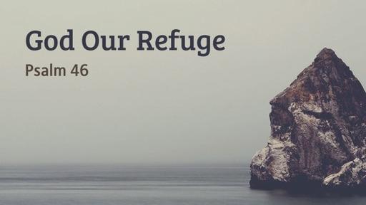 God Our Refuge