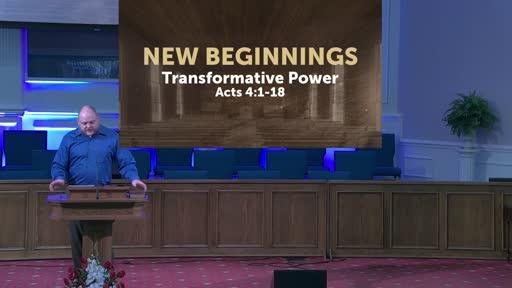 New Beginnings: Transformative Power- 6-6-21