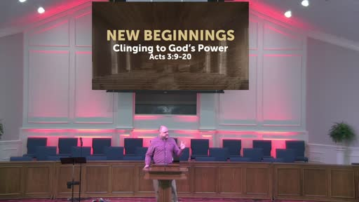 New Beginnings: Clinging To God's Power 5-30-21