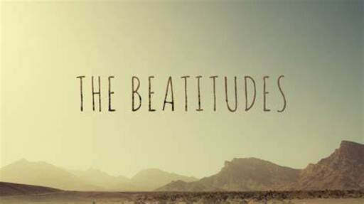 Sermon on the Mount - The Beatitudes: v.3 conclusion...