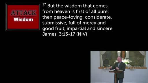 4/18/2021 - Determined to Walk in Wisdom - Wisdom under attack #2