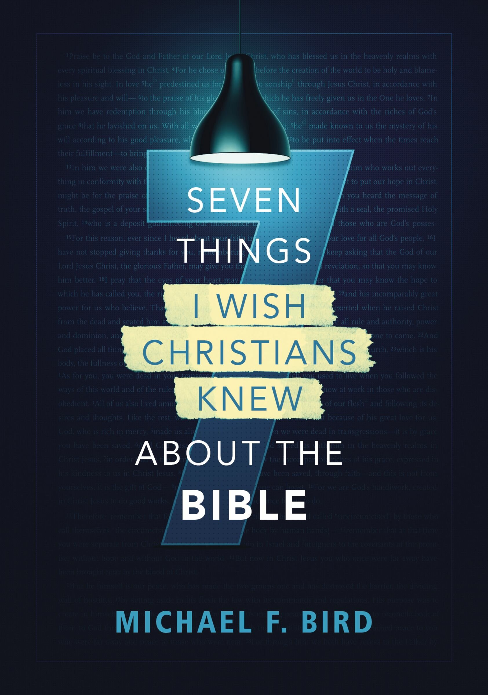 7 Things I Wish Christians Knew about the Bible