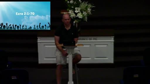 Ezra 2:1-70; Dr. Ben Karner
