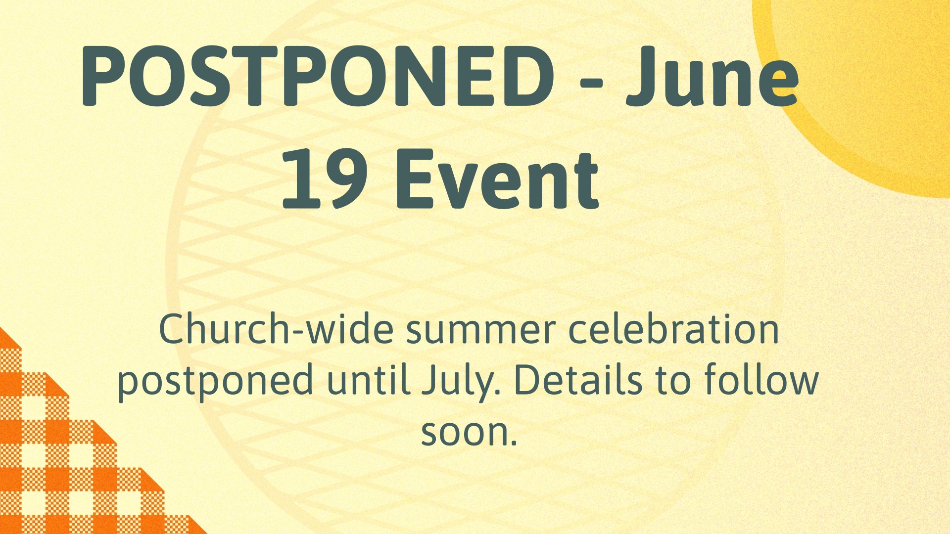 Church-wide Celebration - POSTPONED until July