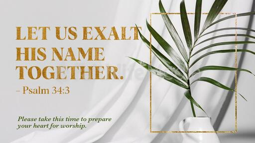 Let Us Exalt His Name