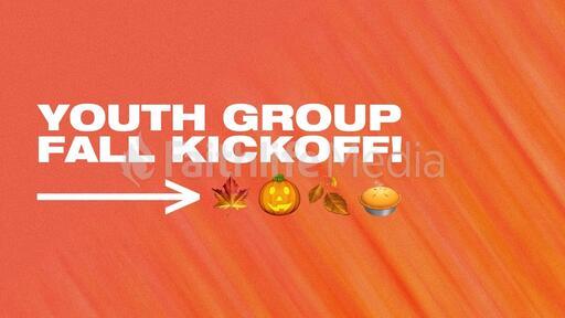 Youth Group Fall Kickoff!