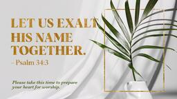 Let Us Exalt His Name  PowerPoint image 1