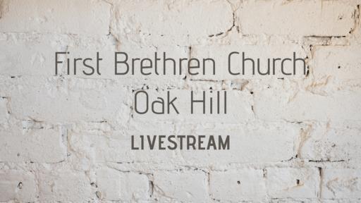 First Brethren Church of Oak Hill