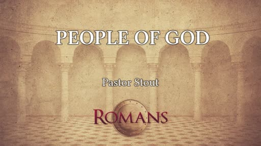 The People Of God - Romans 16:5-13