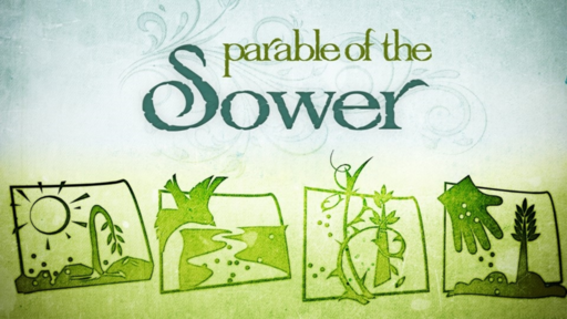 6/13/21 - Parables of Jesus - wk 2 - The Sower