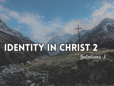 Identity in Christ 2