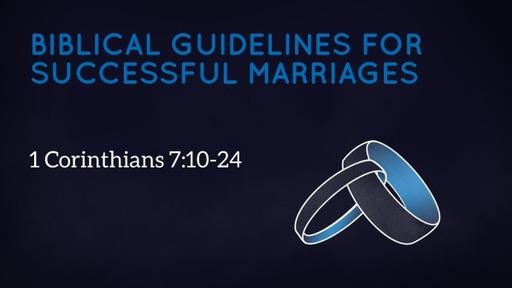 1 Corinthians 7:10-16 (Part 1)