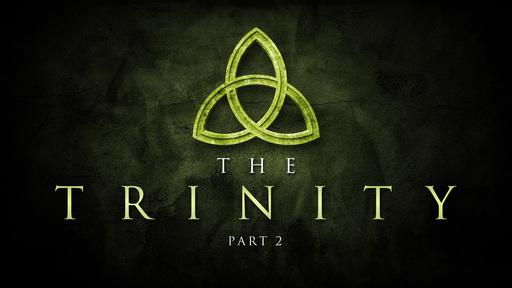 The Trinity - Part 2