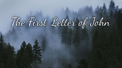 The First Letter of John