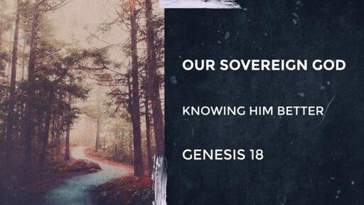 Abraham: Our Sovereign God