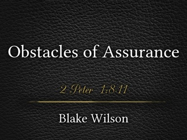 Obstacles of Assurance